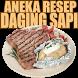 Aneka Resep Daging Sapi by KurniaTech