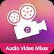 Audio Video Mixer by Photo Editor Studios