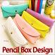 Pencil Box Design by khatami