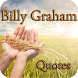 Billy Graham Quotes by bigdreamapps