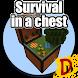 Survival In A Chest by Den Derange