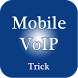 Mobile Voip Trick by uni cam po