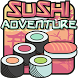 SUSHI Adventure by Parenthesis