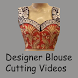 Designer Blouse Cutting Videos by XMesh Interactive Games