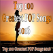 Top 100 Greatest POP Song 2016 by guerbaoui