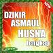 Dzikir Asmaul Husna by Doa Anak Sholeh