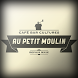 Au petit Moulin by AppsVision