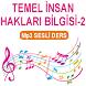 TEMEL İNSAN HAK B-2 SESLİ DERS by Ses.Listen