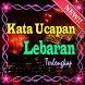 Kata Ucapan Lebaran by Dejavu Apps