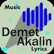 Demet Akalin şarkı sözleri by JnK Lyrics