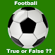 Football True or False Quiz by apptastic