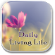 Tips For Daily Living Life by dierre09