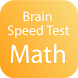 Brain Speed Test - Math by TheNewTeam