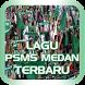 Lagu PSMS Medan Terbaru Lengkap by The Music Company