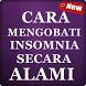 Cara Mengobati Insomnia Secara Alami by Ghanz Apps