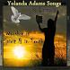 Yolanda Adams Songs & Lyrics by i Tygrins Music