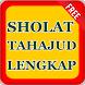 Shalat Tahajud Terlengkap by Ghanz Apps