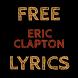 Free Lyrics for Eric Clapton by Saree Dev