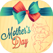 Happy Mother's Day Greetings by Mudi Rodz