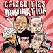 Celebrities Domination by SuqoonProject