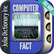Amazing Computer Facts for All by Julia Dictionary Inc