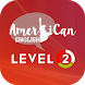American English - Level 2 by Team Education