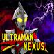 How To Play Ultraman Nexus by Estebu