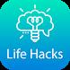 Life Hacks - Life Tips by Life Hacks.