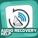 Audio Recovery Help