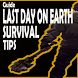 Guide Last Day On Earth Survival Tips by Kresna Super Dev