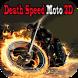 Death Speed Moto 3D by Best App Free 3D
