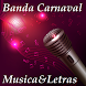 Banda Carnaval Musica&Letras by MutuDeveloper