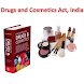 Drugs and Cosmetics Act -India by appfever