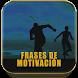 Frases de Motivación by Fernando Calero