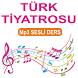 TÜRK TİYATROSU SESLİ DERS by Ses.Listen