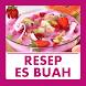 Resep Es Buah Segar by Qweapp
