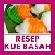 Resep Kue Basah by Qweapp