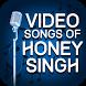 Video Songs of Honey Singh by Lovely Honey