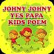 Johny Johny Yes Papa Kids Poem by Rhymes Garden