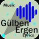 Gülben Ergen Şarkı Sözü by JnK Lyrics