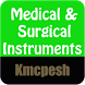 Medical & Surgical Instruments by Kmcpesh apps