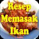Aneka Resep Masakan Ikan by rrnews