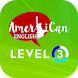 American English - Level 3 by Team Education
