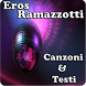 Eros Ramazzotti Canzoni&Testi by andoappsLTD