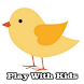Come and Play With Kids by Fun Kids Play Toy Channel