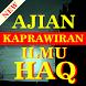 Ajian Kaprawiran Ilmu Haq by Semoga Bermanfaat