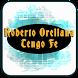 Roberto Orellana - Tengo Fe Musica by Bradah Studioz