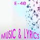 E-40 Lyrics Music by DulMediaDev