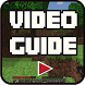 Video Guide for Minecraft by AP Studio