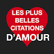 Citations Amour - Gratuit by Citations App
